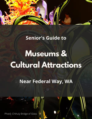 Federal Way Senior Discounts at Museums and Cultural Attractions